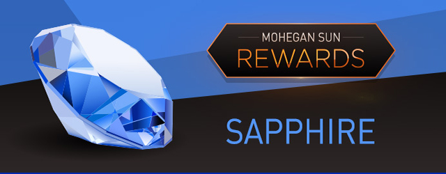 Mohegan Sun Casino Rewards - Sapphire Level